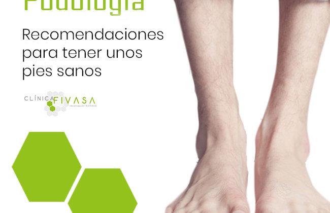 Recomendaciones para tener unos pies sanos