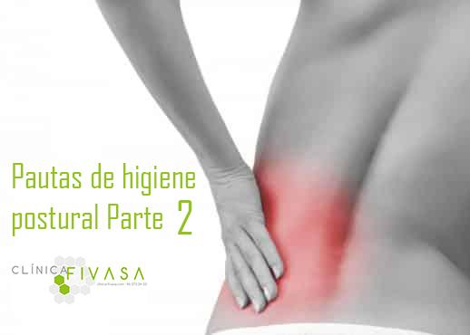 Recomendaciones para una buena higiene postural. Parte 2